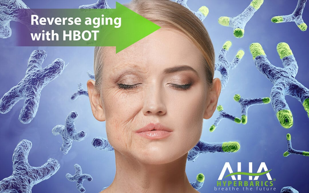 Forever young – We can reverse aging with HBOT